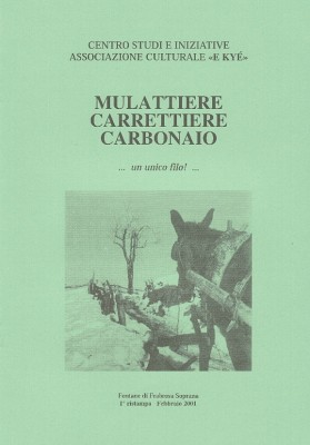 Mulattiere, carrettiere, carbonaio