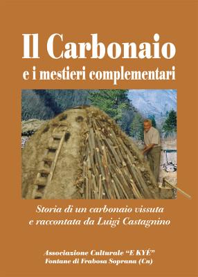 Il Carbonaio e i mestieri complementari